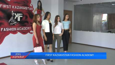 FIRST KAZAKHSTAN FASHION ACADEMY